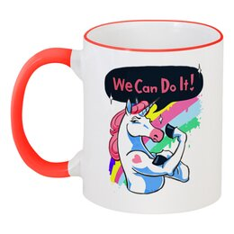"""Кружка с цветной ручкой и ободком """"We can do it!"""" - unicon, we can do it, мифы, единорог, лошадь"""