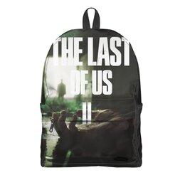 """Рюкзак 3D """"Last of Us 2"""" - игры, last of us, один из нас, the last of us 2"""