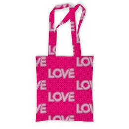 """Сумка с полной запечаткой """"LOVE LOVE"""" - любовь, день святого валентина, valentine's day"""