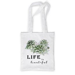 """Сумка с полной запечаткой """"Жизнь прекрасна!"""" - цветы, эко, суккуленты"""