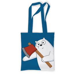 """Сумка с полной запечаткой """"Медведь-оберег"""" - медведь, мультфильм, смешной, топор, bare bears"""