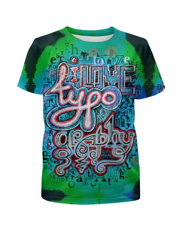 Футболка с полной запечаткой для мальчиков Printio I love typography футболка с полной запечаткой для мальчиков printio i love russia я люблю россию