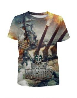 """Футболка с полной запечаткой для мальчиков """"World of Warships"""" - games, игра, world of warships, мир военных кораблей, мир кораблей"""
