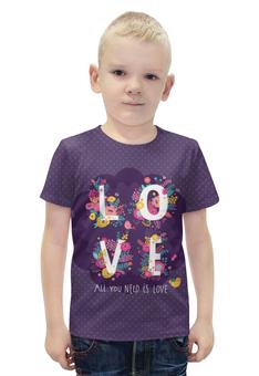 """Футболка с полной запечаткой для мальчиков """"All you need is love. Парные футболки"""" - любовь, цветы, 14 февраля, парные"""