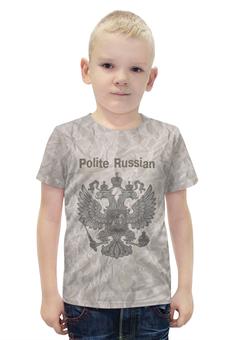 """Футболка с полной запечаткой для мальчиков """"Вежливый русский"""" - русский, россия, герб, орёл"""