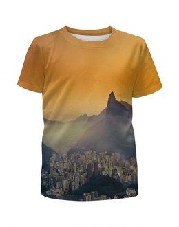 """Футболка с полной запечаткой для мальчиков """"Рио-де-Жанейро"""" - мир, страны, города, рио, city"""