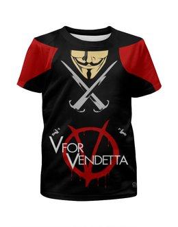 "Футболка с полной запечаткой для мальчиков ""V for Vendetta"" - фантастика, v for vendetta, dc comics, триллер, боевик"