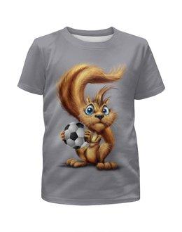 """Футболка с полной запечаткой для мальчиков """"Squirrel Football"""" - футбол, юмор, мяч, белка"""
