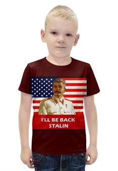 """Футболка с полной запечаткой для мальчиков """"Сталин - Я вернусь"""" - ссср, россия, russia, сталин, stalin"""