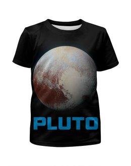 """Футболка с полной запечаткой для мальчиков """"Pluto"""" - space, космос, вселенная, плутон, thespaceway"""