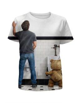 """Футболка с полной запечаткой для мальчиков """"Третий лишний"""" - bear, медведь, комедия, ted, уолберг"""