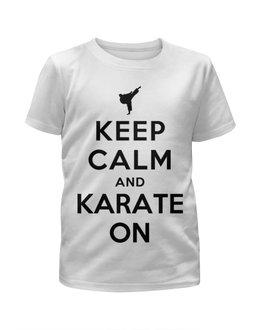 """Футболка с полной запечаткой для мальчиков """"keep calm"""" - karate, каратэ, карате"""