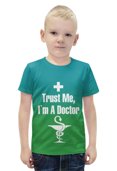 """Футболка с полной запечаткой для мальчиков """"Доктор"""" - доктор, я, верь, мне"""