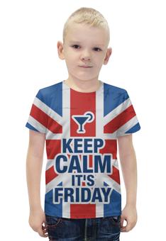 """Футболка с полной запечаткой для мальчиков """"Keep calm!"""" - пятница, friday, keep calm, успокойся"""