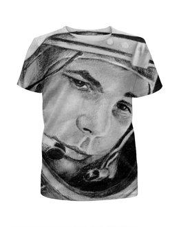 """Футболка с полной запечаткой для мальчиков """"Юрий Гагарин"""" - космос, гагарин, gagarin, космонавт"""