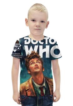 """Футболка с полной запечаткой для мальчиков """"Доктор Кто"""" - doctor who, доктор кто, дэвид теннант доктор"""