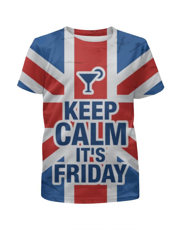 Футболка с полной запечаткой для девочек Printio Keep calm! футболка wearcraft premium printio keep calm
