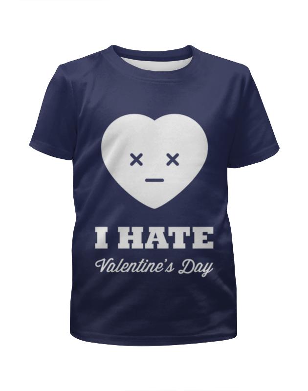 Футболка с полной запечаткой для девочек Printio I hate valentine's day футболка i hate sport