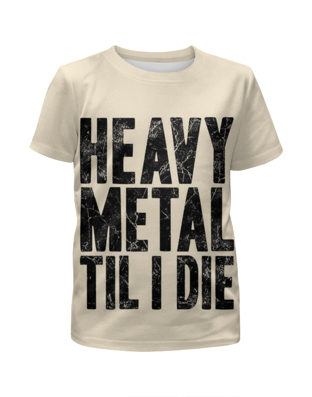 Футболка с полной запечаткой для девочек Printio Heavy metal пока я не умру