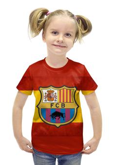 """Футболка с полной запечаткой для девочек """"FC Barcelona"""" - барселона, fc barcelona, барса"""