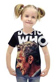 """Футболка с полной запечаткой для девочек """"Доктор Кто """" - doctor who, доктор кто, питер капальди доктор"""