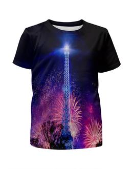 """Футболка с полной запечаткой для девочек """"Эйфелева башня"""" - праздник, здания, огни, эйфелева башня, салют"""