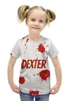 """Футболка с полной запечаткой для девочек """"Декстер (Dexter)"""" - dexter, декстер"""