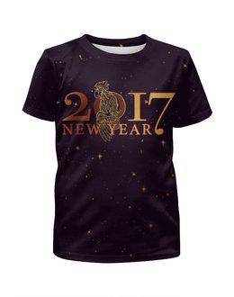 """Футболка с полной запечаткой для девочек """"Новый год 2017"""" - подарок, символ года, петух, год петуха, rooster"""