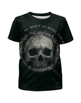 """Футболка с полной запечаткой для девочек """"Heavy Metal Art"""" - skull, череп, heavy metal, рок музыка, хеви метал"""