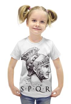 """Футболка с полной запечаткой для девочек """"SPRQ: Сенат и народ Рима"""" - история, рим, римская империя, sprq, сенат"""