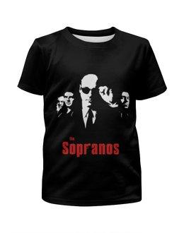 """Футболка с полной запечаткой для девочек """"Клан Сопрано (the Sopranos)"""" - клан сопрано, сопрано, sopranos, тони сопрано"""