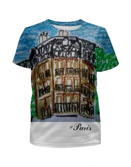 """Футболка с полной запечаткой для девочек """"Париж-Париж"""" - париж, сена, город любви"""