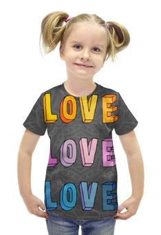 """Футболка с полной запечаткой для девочек """"It's my love-love"""" - любовь, 14 февраля, узоры, it's my love"""