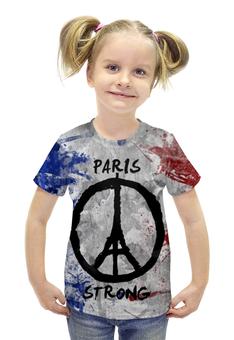 """Футболка с полной запечаткой для девочек """"Мир Парижу (Peace for Paris)"""" - эйфелева башня, мир парижу, peace for paris, paix pour paris, париж сильный"""