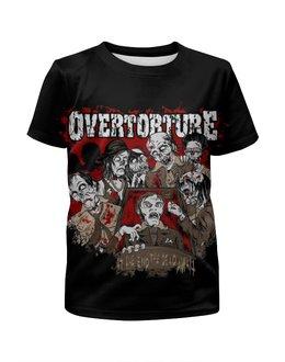 """Футболка с полной запечаткой для девочек """"Overtorture"""" - zombie, зомби, кровь, blood, overtorture"""