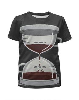 """Футболка с полной запечаткой для девочек """"COFFEE TIME / Время Кофе"""" - арт, еда, фантастика, кофе, напитки"""