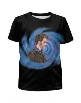 """Футболка с полной запечаткой для девочек """"Десятый Доктор (Tenth 10th Doctor) Вортекс"""" - doctor who, david tennant, доктор кто, десятый доктор, дэвид теннант"""