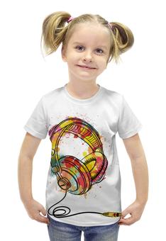"""Футболка с полной запечаткой для девочек """"Красочные наушники"""" - музыка, наушники, краски, диджей"""