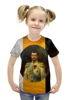 """Футболка с полной запечаткой для девочек """"Последний император России"""" - царь, россия, империя, романовы, император"""