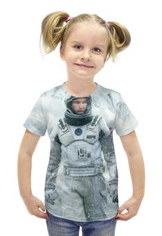 """Футболка с полной запечаткой для девочек """"Интерстеллар (Interstellar)"""" - астронавт, космонавт, интерстеллар, interstellar"""