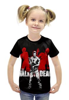 """Футболка с полной запечаткой для девочек """"Ходячие Мертвецы (The Walking Dead)"""" - ходячие мертвецы, walking dead"""