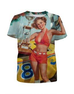 """Футболка с полной запечаткой для девочек """"Девушка Пинап"""" - девушка, машина, пин-ап, 3d, кубок"""