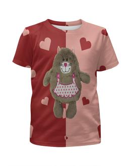"""Футболка с полной запечаткой для девочек """"Плюшевый медведь"""" - плюшевый медведь, медведь, игрушки, сердечки, сердце"""
