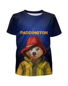 """Футболка с полной запечаткой для девочек """"Paddington """" - комедия, приключения паддингтона, медвеженок, киноманам"""