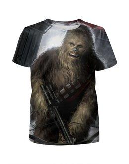 """Футболка с полной запечаткой для девочек """"Чубакка (Chewie)"""" - star wars, звездные войны, чубакка, chewbacca, чуи"""