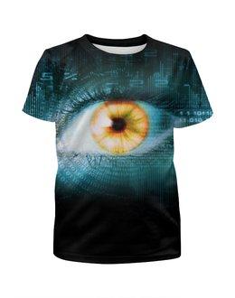 """Футболка с полной запечаткой для девочек """"Всевидящее око"""" - глаз, шпион, слежка, око"""