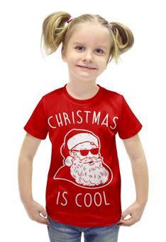 """Футболка с полной запечаткой для девочек """"Крутой Дед Мороз"""" - новый год, рождество, дед мороз, санта клаус, новогодняя"""