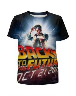 """Футболка с полной запечаткой для девочек """"Назад в будущее"""" - назад в будущее, back to the future"""