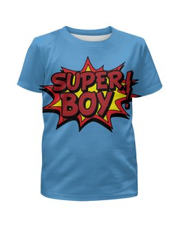 """Футболка с полной запечаткой для девочек """"Super Boy"""" - арт, кино, фильм, super boy, супер бой"""