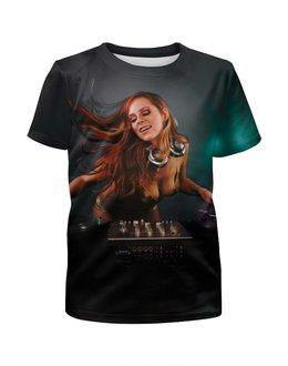 """Футболка с полной запечаткой для девочек """"DJ MUSIC"""" - музыка, dj, club, клуб"""